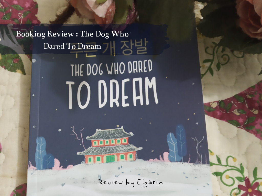 Book Review : The Dog Who Dared To Dream