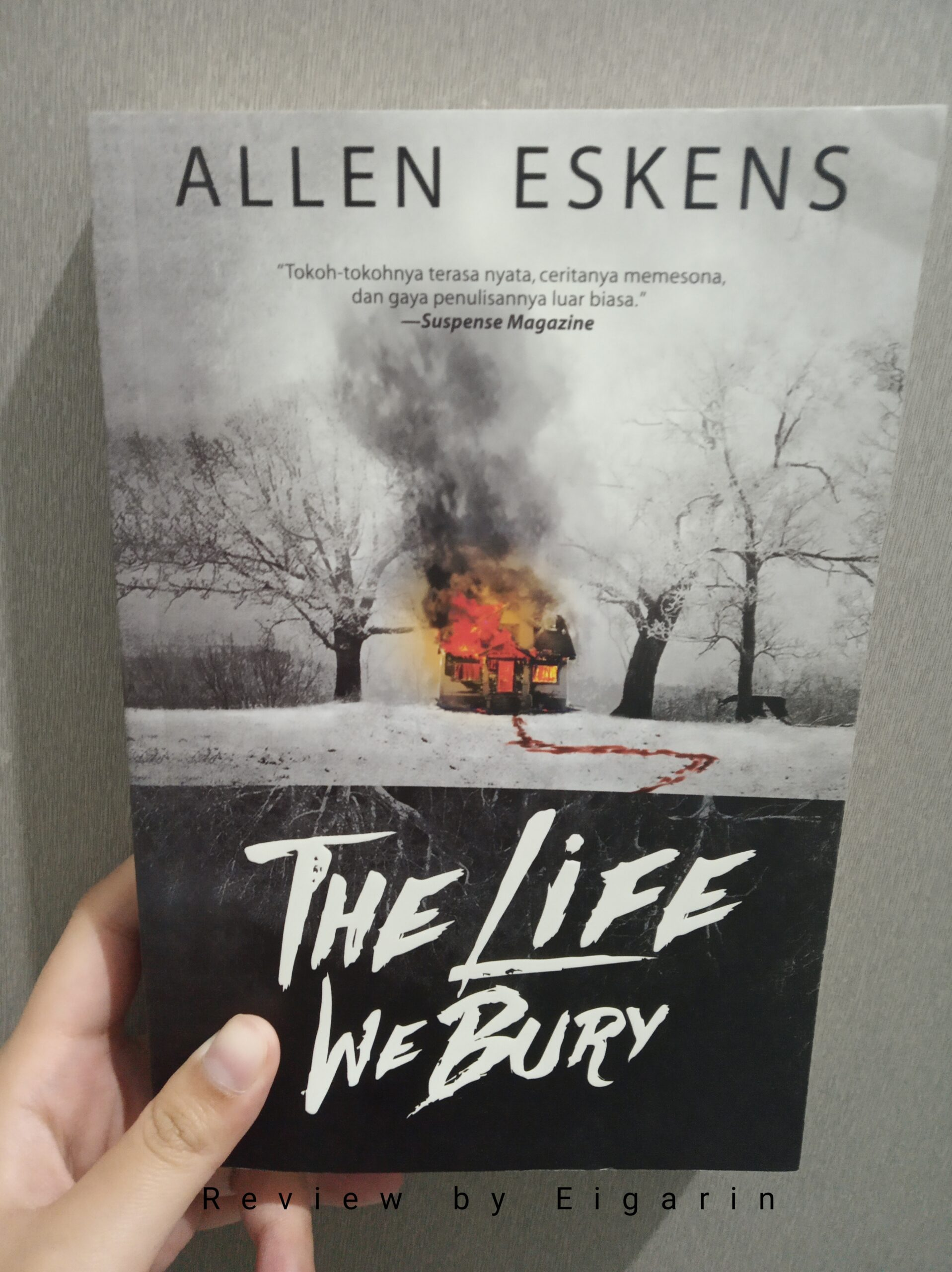Book Review : The Life We Bury